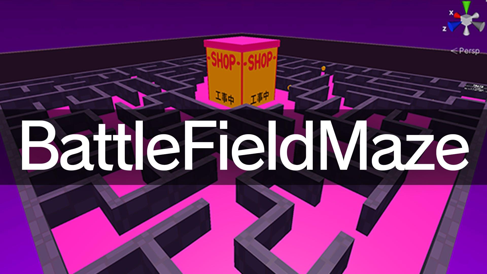 BattleFieldMaze